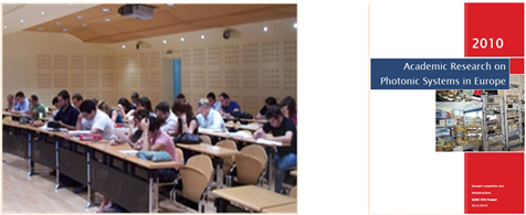 "Figure 7: Left: Lecture at AIT during the first summer school of EURO-FOS (June 2009). Right: First edition of the EURO-FOS ""Academic Research on Photonic Systems in Europe""."